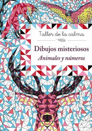 TALLER DE LA CALMA. DIBUJOS MISTERIOSOS. ANIMALES Y NÚMEROS