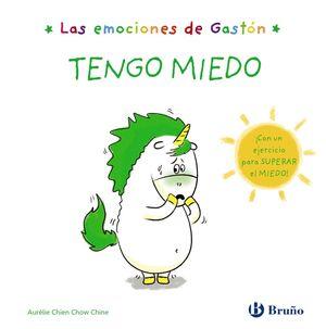 LAS EMOCIONES DE GASTÓN. TENGO MIEDO