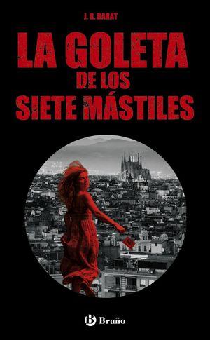 LA GOLETA DE LOS SIETE MASTILES