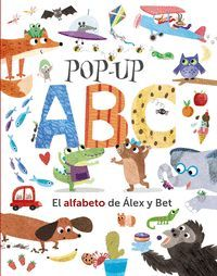 POP-UP ABC. EL ALFABETO DE ALEX Y BET