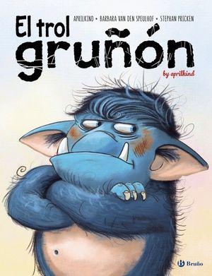 EL TROL GRUÑÓN