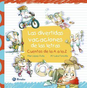 LAS DIVERTIDAS VACACIONES DE LAS LETRAS