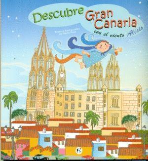 DESCUBRE GRAN CANARIA CON EL VIENTO ALISIO