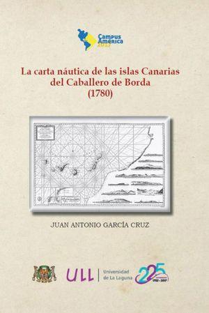 LA CARTA NÁUTICA DE LAS ISLAS CANARIAS DEL CABALLERO DE BORDA (1780)