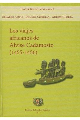 LOS VIAJES AFRICANOS DE ALVISE CADAMOSTO (1455-1456)