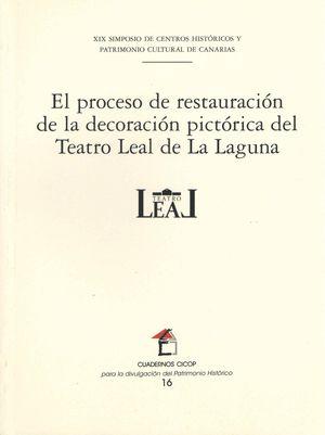 EL PROCESO DE RESTAURACIÓN DE LA DECORACIÓN PICTÓRICA DEL TEATRO LEAL DE LA LAGU