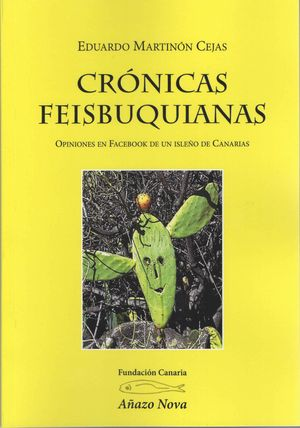 CRÓNICAS FEISBUQUIANAS