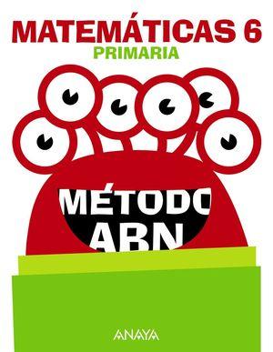 MATEMÁTICAS 6. MÉTODO ABN.