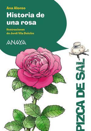 HISTORIA DE UNA ROSA