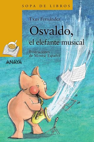 OSVALDO, EL ELEFANTE MUSICAL