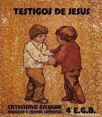 TESTIGOS DE JESÚS 4 EGB CATECISMO ESCOLAR