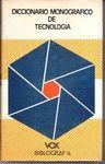 DICCIONARIO MONOGRAFICO DE TECNOLOGIA (ANTIGUO)