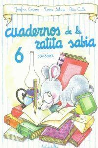 CUADERNO RATITA SABIA 6(CUR.)