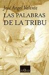 PALABRAS DE LA TRIBU, LAS