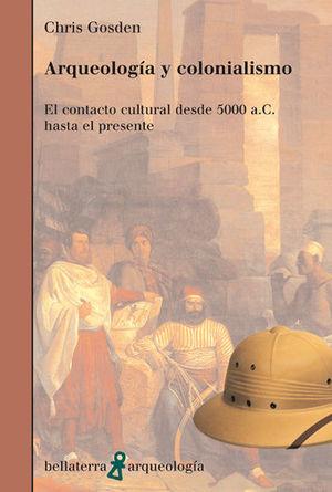 ARQUEOLOGÍA Y COLONIALISMO