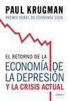 RETORNO DE LA ECONOMIA DEPRESION Y LA CRISIS ACTUAL, EL