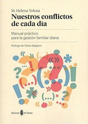 NUESTROS CONFLICTOS DE CADA DIA