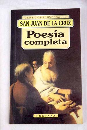 POESÍA COMPLETA. SAN JUAN DE LA CRUZ