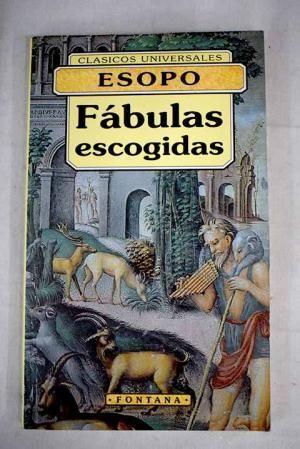 FÁBULAS ESCOGIDAS. ESOPO