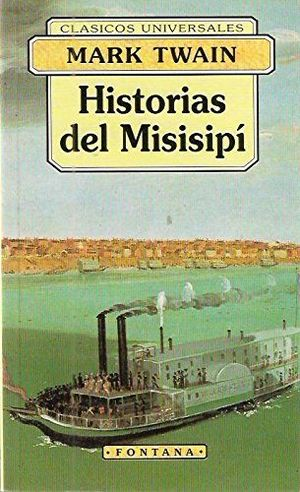 HISTORIAS DEL MISISIPÍ