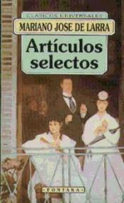 ARTÍCULOS SELECTOS. LARRA