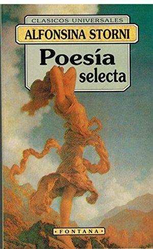 POESÍA SELECTA. STORNI