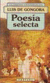 POESÍA SELECTA. GONGORA