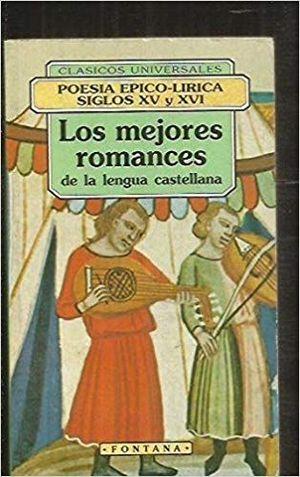 LOS MEJORES ROMANCES DE LA LENGUA CASTELLANA