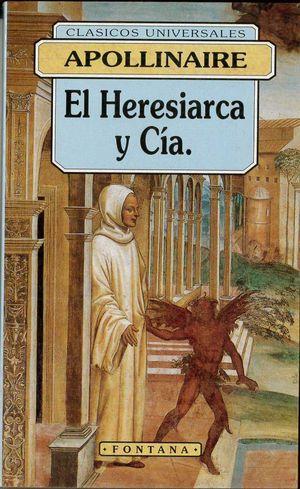 EL HERESIARCA Y CÍA.