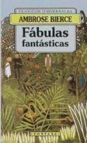 FÁBULAS FANTÁSTICAS BIERCE