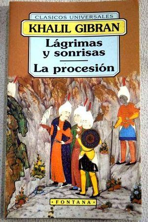 LÁGRIMAS Y SONRISAS  ;  LA PROCESIÓN