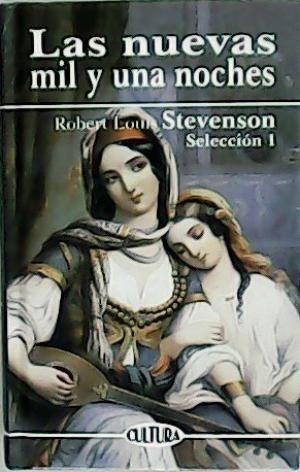 LAS NUEVAS MIL Y UNA NOCHES (SELECCIÓN 1)