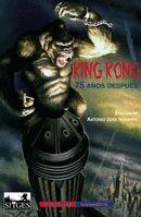 KING KONG, 75 AÑOS DEPUÉS