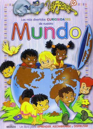 CURIOSIDADES DE NUESTRO MUNDO