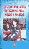 CURSO DE RELAJACION PROGRESIVA PARA NIÑOS Y ADULTOS