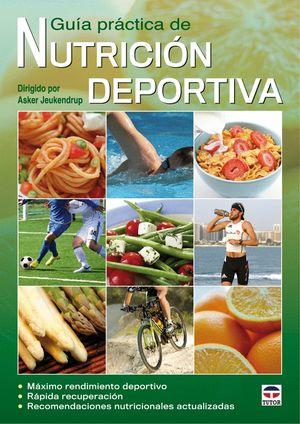 GUÍA PRÁCTICA DE NUTRICIÓN DEPORTIVA