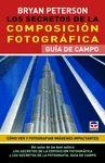 SECRETOS DE LA COMPOSICIÓN FOTOGRÁFICA. GUÍA DE CAMPO