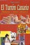 TURRON CANARIO, EL. ALIMENTO Y POSTRE ARTESANAL