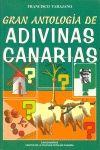 GRAN ANTOLOGIA DE ADIVINAS CANARIAS