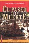 PASEO DE LA MUERTE, EL
