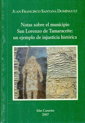 NOTAS SOBRE EL MUNICIPIO SAN LORENZO DE TAMARACEITE