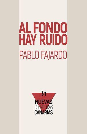 AL FONDO HAY RUIDO