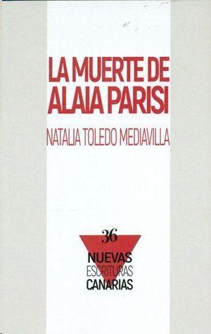 LA MUERTE DE ALAIA PARISI