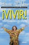 VIVIR!. REFLEXIONES NUESTRO VIAJE POR LA VIDA