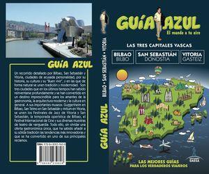 TRES CAPITALES VASCAS-BILBAO-SAN SEBASTIÁN-VITORIA 2017 GUIA AZUL