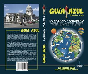 LA HABANA Y VARADERO 2017 GUIA AZUL
