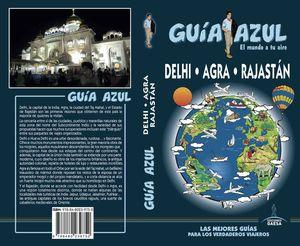 DELHI, AGRA Y RAJASTÁN 2017 GUIA AZUL
