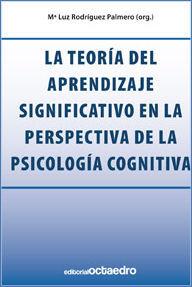 LA TEORÍA DEL APRENDIZAJE SIGNIFICATIVO EN LA PERSPECTIVA DE LA PSICOLOGÍA COGNI