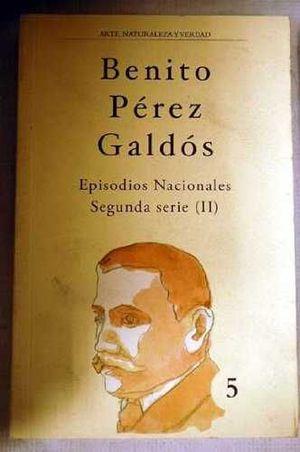 EPISODIOS NACIONALES (SEGUNDA SERIE I)