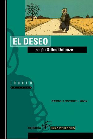 EL DESEO SEGÚN GILLES DELEUZE